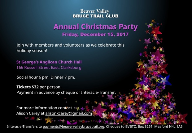 Beaver Valley Bruce Trail Club hosts its annual holdiay party December 15. Tickets $32 per person.