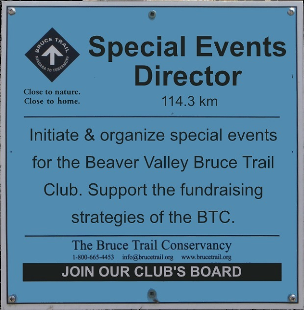 Beaver Valley Bruce Trail Club seeking Special Events Director for our volunteer Board of Directors. Design I. Marinko 2018.