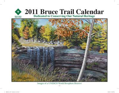 Purchase a calendar today and help support the work of The Bruce Trail